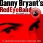 Bryant, Danny Redeye Band - Watching You
