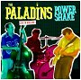 Paladins, The      (2-CD) - Power Shake Live