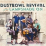 Dustbowl Revival, the - Lampshade On