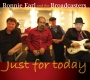 Earl, Ronnie & Broadcasters - Just For Today