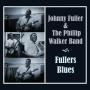 Johnny Fuller - Fullers Blues
