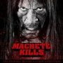 Machete Kills Soundtrack (Chingon a.o.)