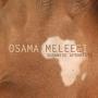 Meleegi, Osama - Sudanese Afro Beats