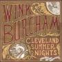 Wink Burcham - Cleveland Summer Nights