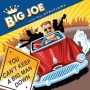Big Joe And The Dynaflows - Can't Keep A Good Man Down