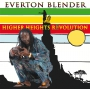 Blender, Everton - Higher Heights Revolution