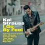 Kai Strauss - I Go By Feel