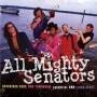 All Mighty Senators - Essential AMS (1988-2005)