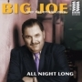 Big Joe And The Dynaflows - All Night Long