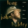Baldry, Long John - Right To Sing The Blues